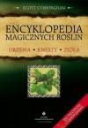 Encyklopedia magicznych roślin - Scott Cunningham