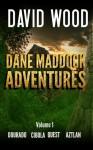 The Dane Maddock Adventures- Volume 1 - David Wood