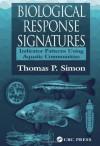 Biological Response Signatures: Indicator Patterns Using Aquatic Communities - Thomas P. Simon