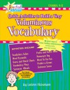 Joyful Learning: Quick Activities to Build a Very Voluminous Vocabulary: 50 Great Ways to Boost Reading Comprehension, Writing Skills, and Test Scores! - Leann Nickelsen, Nickelsen