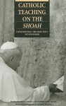 """Catholic Teaching on the Shoah: Implementing the Holy See's """"We Remember"""" - United States Conference of Catholic Bishops (USCCB)"""
