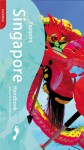 Singapore Handbook, 2nd - Jane Bickersteth, Joshua Eliot