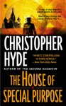 The House of Special Purpose - Christopher Hyde