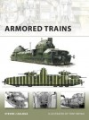 New Vanguard 140: Armored Trains (New Vanguard) (New Vanguard) - Steven J. Zaloga