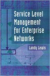 Service Level Management of Enterprise Networks - Lundy Lewis