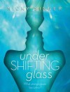 [ UNDER SHIFTING GLASS By Singer, Nicky ( Author ) Paperback Mar-04-2014 - Nicky Singer
