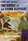 The Riddle of the Stone Elephant - Bruce Campbell