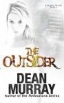 The Outsider (A Broken World #5) - Dean Murray