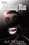 The Grinning Man - A.J. Dichiara