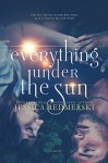 Everything Under The Sun - Jessica Redmerski, J.A. Redmerski