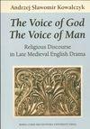 The Voice of God The Voice of Man - Andrzej Kowalczyk