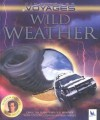 Wild Weather (Kingfisher Voyages) - Caroline Harris, Warren Faidley