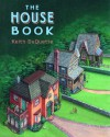 The House Book - Keith DuQuette