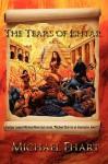 The Tears Of Ishtar - Michael Ehart, Michael Miko Mikolajczyk