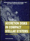 Accretion Disks In Compact Stellar Systems - Wheeler