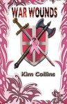 War Wounds - Kim Collins