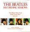 Beatles, The: Recording Sessions - Mark Lewisohn