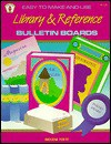 Easy-To-Make-And-Use Library and Reference Bulletin Boards - Imogene Forte
