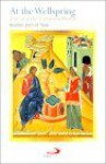 At the Wellspring: Jesus and the Samaritan Woman - Brother John of Taizé