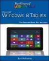 Teach Yourself VISUALLY Windows 8 Tablets - Paul McFedries