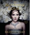 The Glittering Court - Kristen Sieh, Richelle Mead