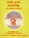 Hare Goes Shopping - Alison Uttley