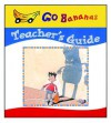 Go Bananas Teacher's Guide - Crabtree Publishing