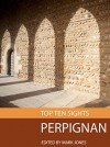 Top Ten Sights: Perpignan - Mark Jones