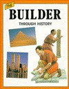 The Builder Through History - Richard Wood