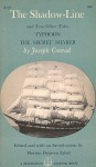 The Shadow-Line and Two Other Tales: Typhoon, The Secret Sharer - Morton Dauwen Zabel, Joseph Conrad