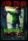 Basement of the Undead (Jason Strange) - Jason Strange, Phil Parks