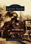 Locust Valley - Joan Harrison, Amy Dzija Driscoll, Herb Schierhorst
