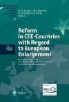 Reform in Cee-Countries with Regard to European Enlargement: Institution Building and Public Administration Reform in the Environmental Sector - Michael E.C. Schmidt, Lothar Knopp