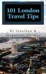 101 London Travel Tips - Jonathan Thomas