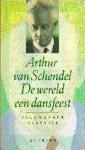 De Wereld een Dansfeest - Arthur van Schendel