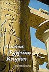 Ancient Egyptain Religion - Stephen Quirke