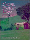 Some Sweet Day - Bryan Woolley