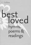 Best Loved Hymns, Poems & Readings - Martin H. Manser