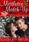 Mistletoe Match-Up - Stacey Joy Netzel