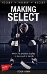 Making Select - Steven Barwin