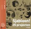 Sjabloon! 25 projecten - Ed Roth, Joost Mulder