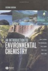 An Introduction to Environmental Chemistry - Peter Brimblecombe, Julian E. Andrews