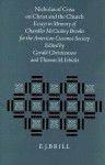 Nicholas of Cusa on Christ and the Church: Essays in Memory of Chandler McCuskey Brooks for the American Cusanus Society - Gerald Christianson