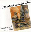 Los Angeles With Love - Dorothy Rice