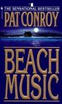 By Pat Conroy: Beach Music - -Bantam-