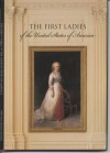 The First Ladies - Margaret Brown Klapthor, Allida M. Black