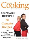 CUPCAKE RECIPES - 50 Cupcake Recipes - Plus 35 Trade Tips for Baking the Perfect Cupcakes Everytime - M. Smith, R. King, SMGC Publishing, Cooking Publishing, Country
