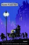 Fallet med den försvunne detektiven (Pojkarna på Baker Street, #1) - Anthony Read, David Frankland, Helena Olsson