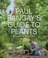 Paul Bangay's Guide to Plants - Paul Bangay