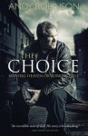The Choice - Andy Robinson
